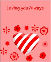 Loving you Always Card
