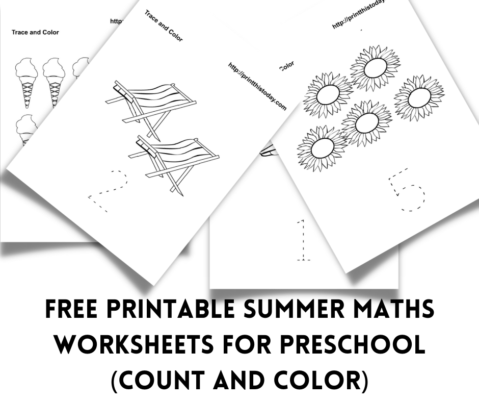 Free printable Summer Maths worksheets for preschool (Count and Color)