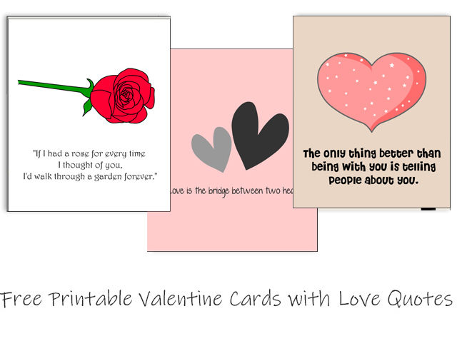 Free Printable Valentine's Day Cards with love quotes