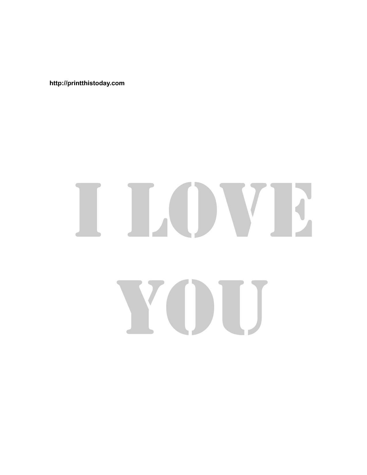 photo regarding I Love You Printable called Absolutely free Printable Get pleasure from Stencils